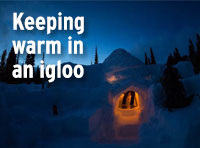 Keeping warm in an igloo